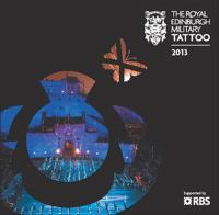 The Royal Edinburgh Military Tattoo 2013
