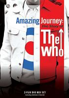 Amazing Journey, the Story of the Who
