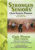 Stronger Seniors Chair Exercise Program, Core Fitness