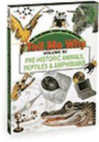 Pre-historic Animals & Reptiles