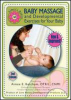 Baby Massage and Developmental Exercises for your Baby