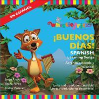 BUENOS DÍAS!: SPANISH LEARNING SONGS