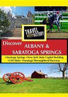Discover Albany & Saratoga Springs