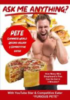 Ask Me Anything About Being A YouTube Star & Competitive Eater With Furious Pete