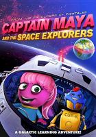 Captain Maya and the Space Explorers