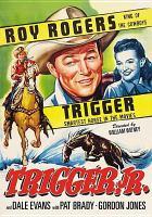 Trigger, Jr