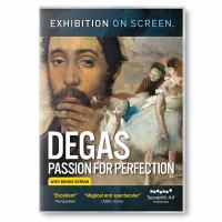 Degas-- Passion for Perfection
