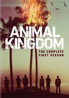 Animal Kingdom, the Complete First Season