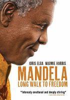 Mandela, Long Walk to Freedom