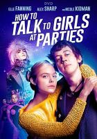 How to talk to girls at parties [DVD]