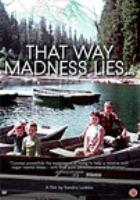 That way madness lies [DVD]