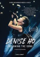 Denise Ho [DVD] : becoming the song