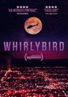 Whirlybird [DVD]
