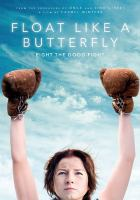 Float like a butterfly [DVD]