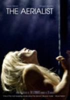 The aerialist [DVD]