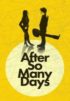 After so many days [DVD]