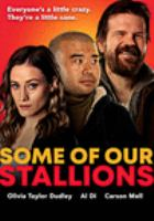 Some of our stallions [DVD]