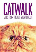 Catwalk [DVD] : tales from the cat show circuit.