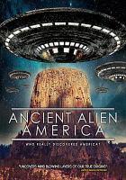 Ancient alien America [DVD]