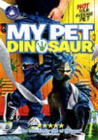 My pet dinosaur [DVD]