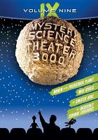 Mystery science theater 3000. 9 [videorecording].