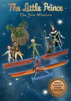 The little prince. The new mission [DVD].