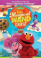 Sesame Street. The magical wand chase [DVD].