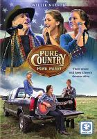 Pure country pure heart [DVD]