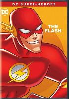 DC super heroes. The Flash [DVD]