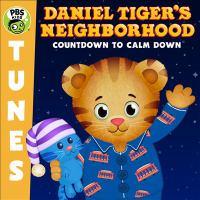 Daniel Tiger's Neighborhood: Countdown to Calm Down