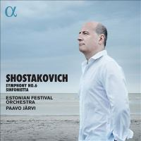 Shostakovich: Symphony No. 6; Sinfonietta (CD)
