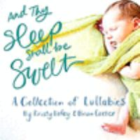 And Thy Sleep Shall Be Sweet