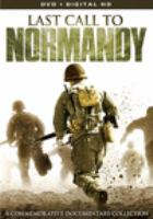 Last Call to Normandy