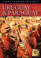 Uruguay & Paraguay