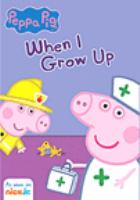 PEPPA PIG WHEN I GROW UP (DVD)