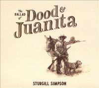 The Ballad of Dood & Juanita