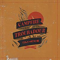 Campfire Troubadour