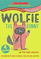 Wolfie the Bunny-- and Other Rabbit Adventures