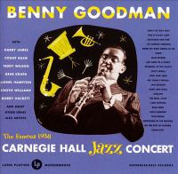 Benny Goodman at Carnegie Hall, 1938