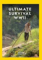 Ultimate Survival, WWII