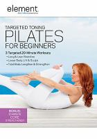 Targeted Toning Pilates for Beginners