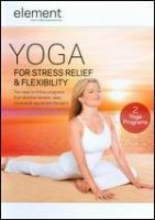 Yoga for Stress Relief & Flexibility
