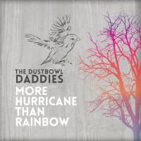 More Hurricane Than Rainbow