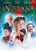 Nutcracker, the - the Untold Story