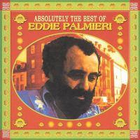 Absolutely the best of Eddie Palmieri
