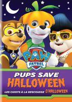 PAW Patrol. Pups Save Halloween