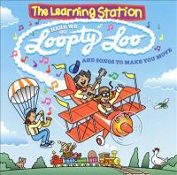 Here We Go Loopty Loo and Songs to Make You Move