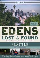 EDENS LOST & FOUND VOLUME 4: SEATTLE THE FUTURE IS NOW (DVD)