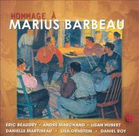 Hommage à Marius Barbeau