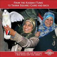 From the Kasbah/Tunis to Tahrir Square/Cairo and back